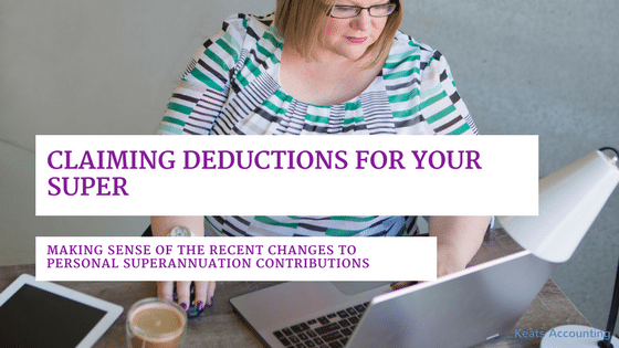 Claiming deductions for your super