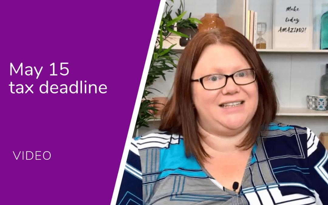 May 15 Tax Deadline