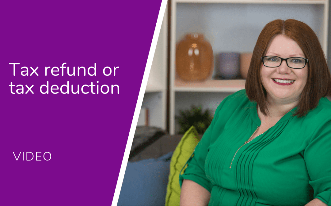 Tax refund and tax deduction – What's the difference?…