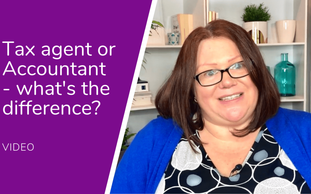 Tax agent or Accountant – what's the difference?