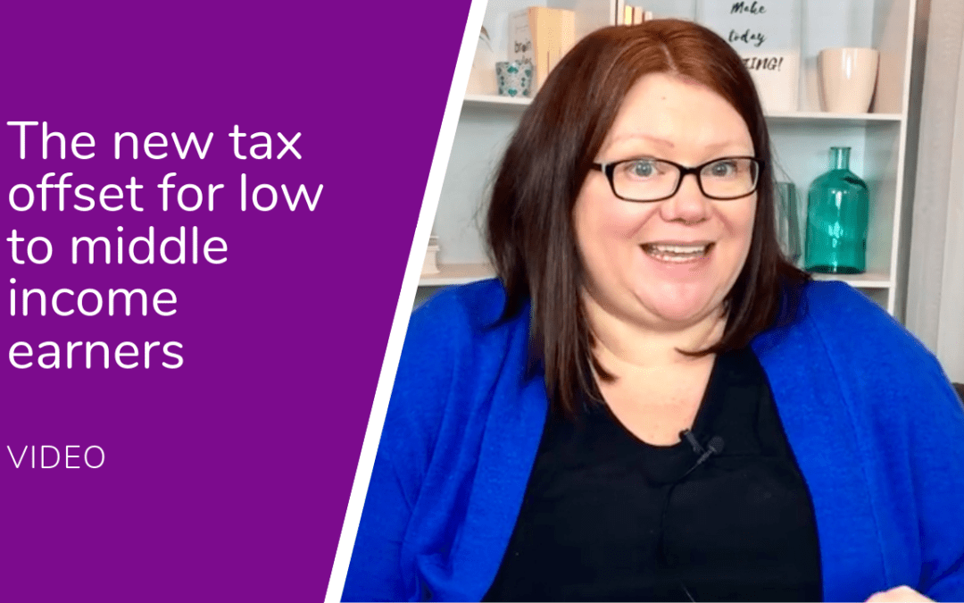 Tax offset for low and middle income earners